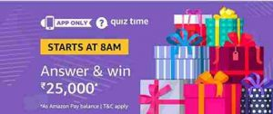 amazon rs 25000 quiz answers today win rs 25000 free