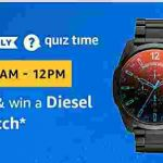 Amazon diesel chi watch Quiz Answers today