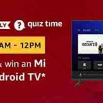 amazon Mi LED Android TV quiz answers today win Mi LED Android TV