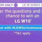 Amazon LG W Series quiz Answers Today Win LG W10 Free