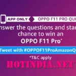 Amazon Oppo F11 Pro Quiz Answers Today Win Oppo F11 Pro