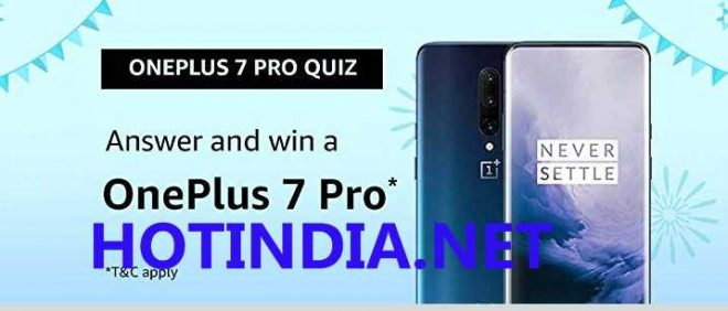 Amazon OnePlus 7 Pro Quiz Answers Today Win OnePlus 7 Pro Free From Amazon
