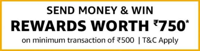 Amazon Send Money Offer get Rs 750 free from amazon-13-9-19
